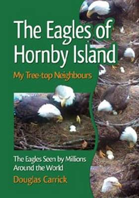 Eagles of Hornby Island: My Tree-top Neighbours (Paperback)