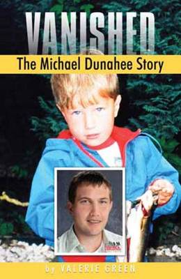 Vanished: The Michael Dunahee Story (Paperback)