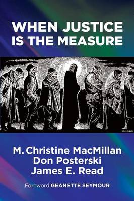 When Justice Is the Measure (Paperback)