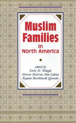 Muslim Families in North America (Hardback)