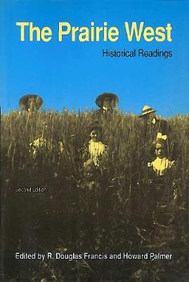 The Prairie West: Historical Readings (Paperback)