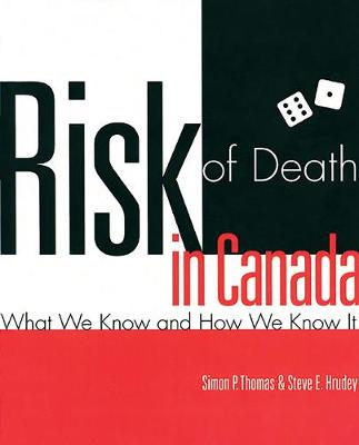 Risk of Death in Canada: What We Know and How We Know It (Paperback)
