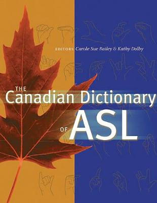 The Canadian Dictionary of ASL (Hardback)