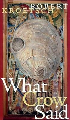 What the Crow Said - cuRRents (Paperback)