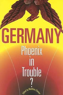 Germany: Phoenix in Trouble? (Paperback)