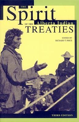 The Spirit of the Alberta Indian Treaties (Paperback)