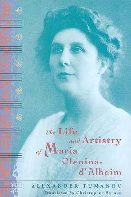 The Life and Artistry of Maria Olenina-d'Alheim (Paperback)