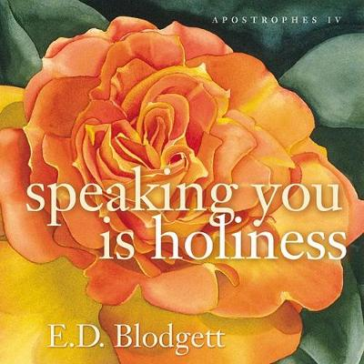 Apostrophes Iv: speaking you is holiness - cuRRents (Paperback)