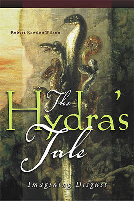 The Hydra's Tale: Imagining Disgust - cuRRents (Paperback)