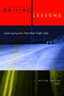 Driving Lessons: Exploring Systems That Make Traffic Safer (Paperback)