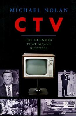 Ctv-The Network That Means Business (Paperback)