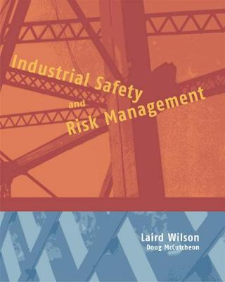 Industrial Safety and Risk Management (Paperback)