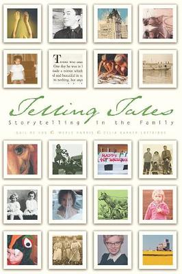 Telling Tales: Storytelling in the Family (Paperback)