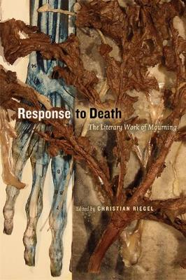 Response to Death: The Literary Work of Mourning (Paperback)