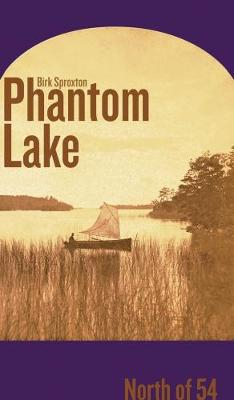 Phantom Lake: North of 54 - cuRRents (Paperback)