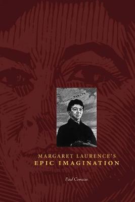 Margaret Laurence's Epic Imagination - cuRRents (Paperback)