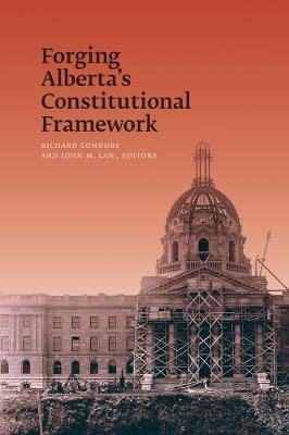 Forging Alberta's Constitutional Framework (Hardback)