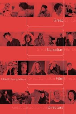 Great Canadian Film Directors (Paperback)