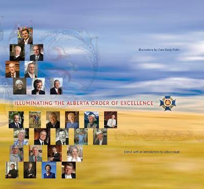 Illuminating the Alberta Order of Excellence - University of Alberta Centennial Series (Hardback)