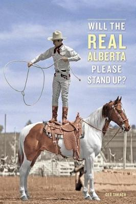 Will the Real Alberta Please Stand Up? (Paperback)