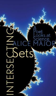 Intersecting Sets: A Poet Looks at Science (Paperback)