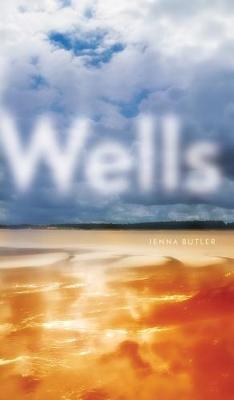 Wells - Robert Kroetsch Series (Paperback)