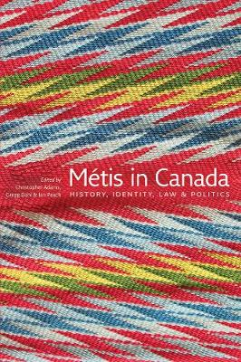 MeTis in Canada: History, Identity, Law and Politics (Paperback)