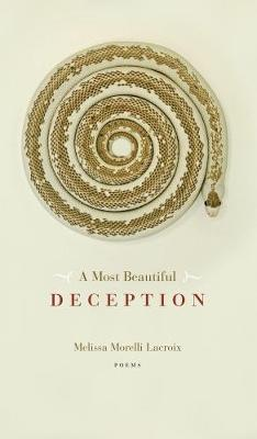 A Most Beautiful Deception - Robert Kroetsch Series (Paperback)