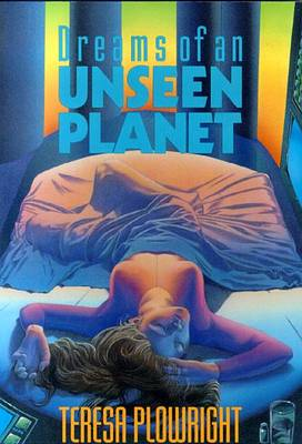 Dreams of an Unseen Planet (Paperback)