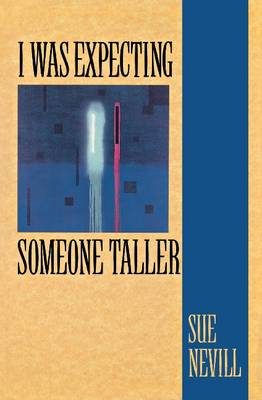 I Was Expecting Someone Taller (Paperback)