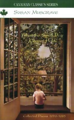 What the Small Day Cannot Hold (Paperback)