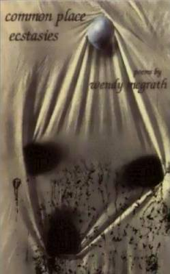 Common Place Ecstasies (Paperback)