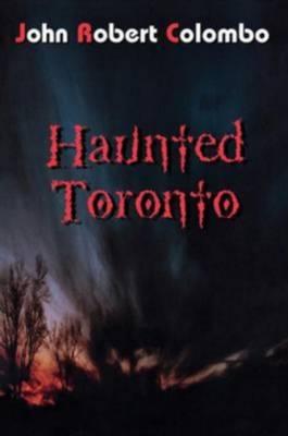 Haunted Toronto (Paperback)