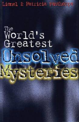 The World's Greatest Unsolved Mysteries - Mysteries and Secrets 2 (Paperback)
