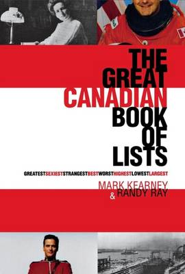 The Great Canadian Book of Lists (Paperback)