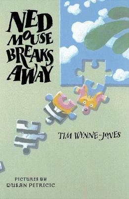 Ned Mouse Breaks Away (Hardback)