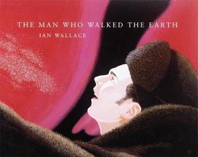 The Man Who Walked the Earth (Hardback)
