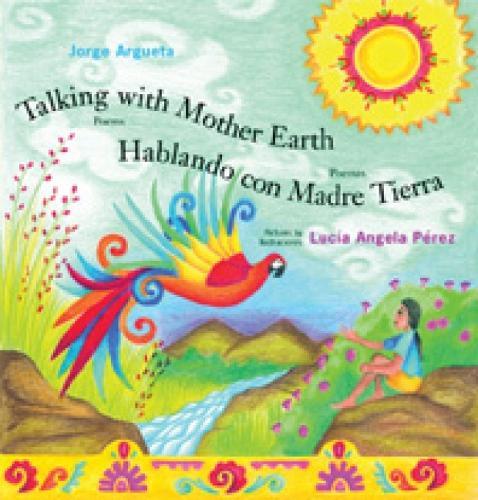 Talking with Mother Earth/Hablando con madre tierra: Poems/Poemas (Hardback)