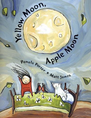 Yellow Moon, Apple Moon (Hardback)