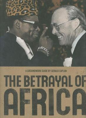 The Betrayal of Africa - Groundwork Guides (Hardback)