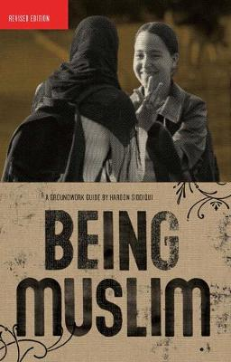 Being Muslim - Groundwork Guides (Paperback)