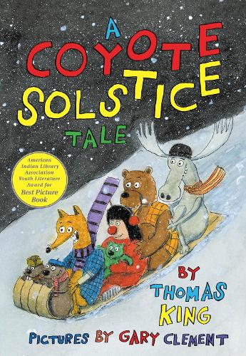 A Coyote Solstice Tale (Hardback)