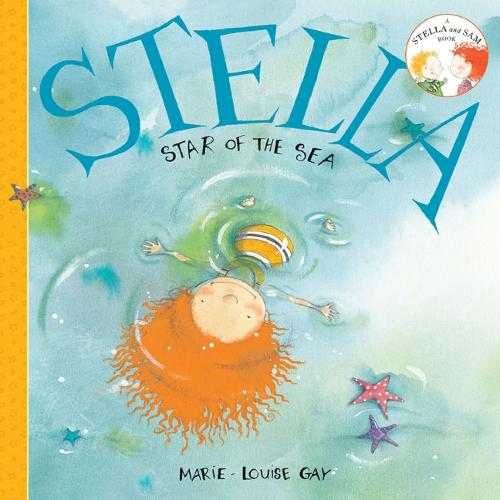 Stella, Star of the Sea - Stella and Sam (Paperback)