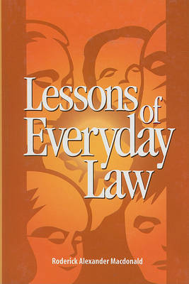 Lessons of Everyday Law - Queen's Policy Studies Series (Hardback)