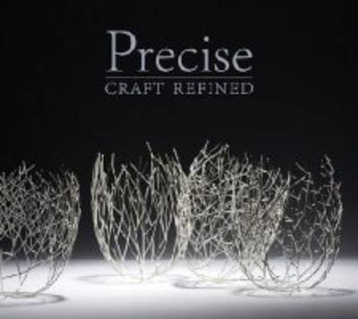 Precise: Craft Refined (Paperback)