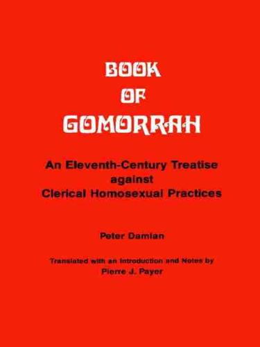 Book of Comorrah: An Eleventh-Century Treatise Against Clerical Homosexual Practices (Paperback)