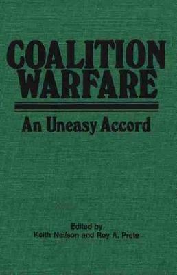 Coalition Warfare: An Uneasy Accord (Hardback)