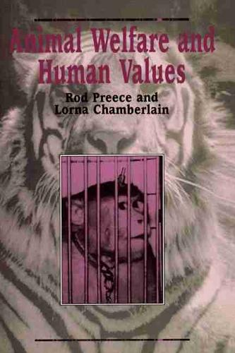 Animal Welfare and Human Values (Paperback)