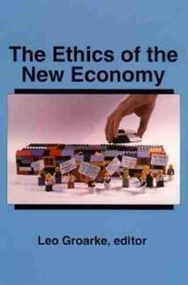 The Ethics of the New Economy: Restructuring and Beyond (Paperback)