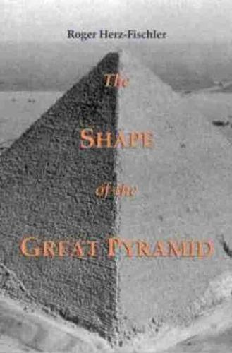 The Shape of the Great Pyramid (Paperback)